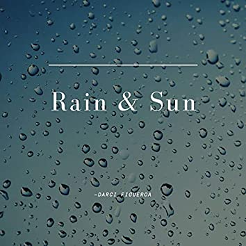 Rain & Sun