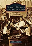 Gennett Records and Starr Piano (Images of America)