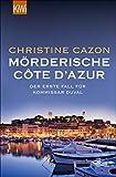 Mörderische Côte d´Azur: Der erste Fall für Kommissar Duval (Kommissar Duval Krimi 1) (German Edition)
