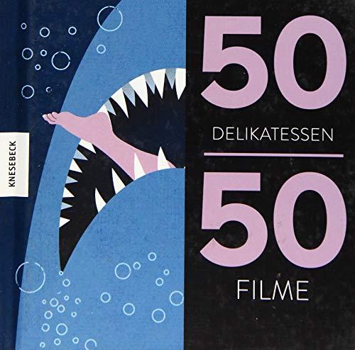 50 Delikatessen 50 Filme