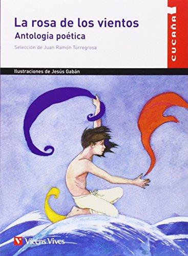 La Rosa de los Vientos. Antología Poética (Colección Cuca