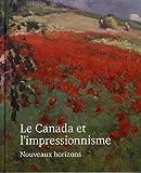Le Canada et l'Impressionnisme - Nouveaux horizons
