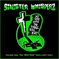 Sinister Whisperz Wax Trax Years (1987-1991)