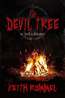 The Devil Tree II: The Calling by [Keith Rommel]