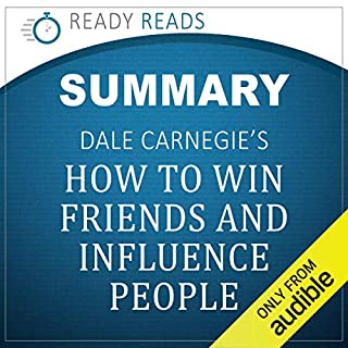 Summary of Dale Carnegie's How to Win Friends and Influence People cover art