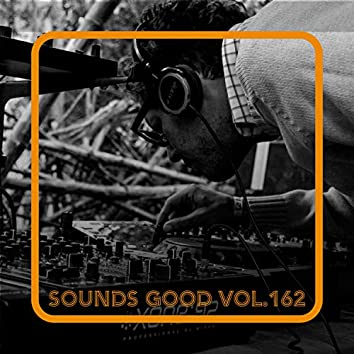 Sounds Good, Vol. 162