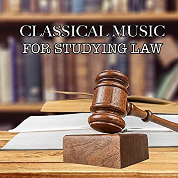 Classical Music For Studying Law