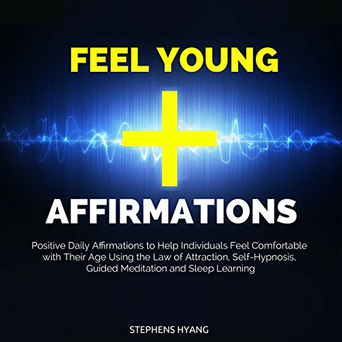 Feel Young Affirmations audiobook cover art