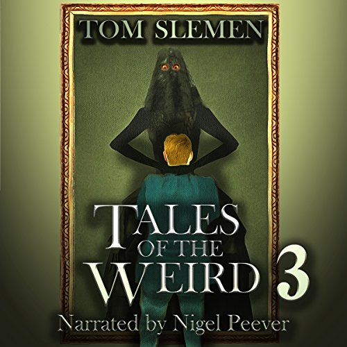 Tales of the Weird 3 audiobook cover art