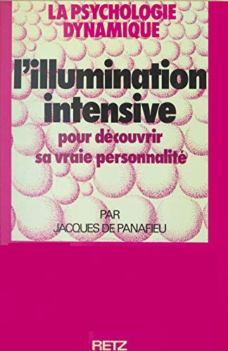 L'illumination intensive (French Edition)