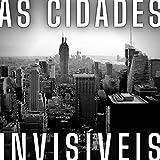 As Cidades Invisíveis, Capítulo 7