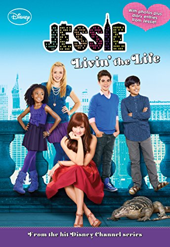 Jessie Livin' the Life (Jessie Junior Novel)