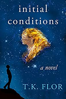 Initial Conditions by [T. K. Flor]