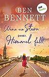 Wenn ein Stern vom Himmel fällt - oder: Mademoiselle Melon erlebt ein Wunder: Roman