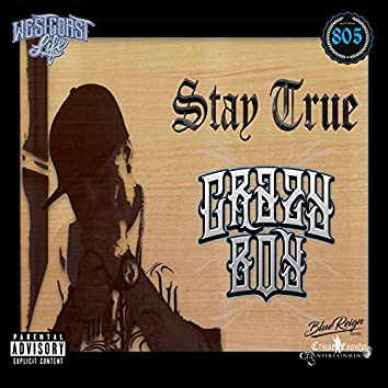 Stay True (feat. Bako Loco)