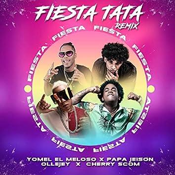 Fiestatata (Remix)