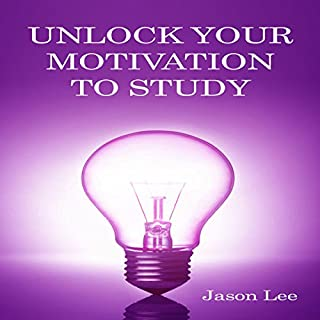 Unlock Your Motivation to Study cover art