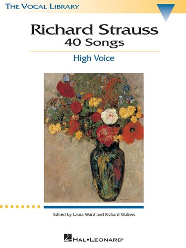 Richard Strauss: 40 Songs: High Voice (Vocal Library)