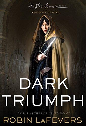 Image of Dark Triumph (His Fair Assassin Trilogy)