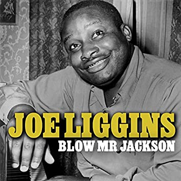 Blow Mr Jackson