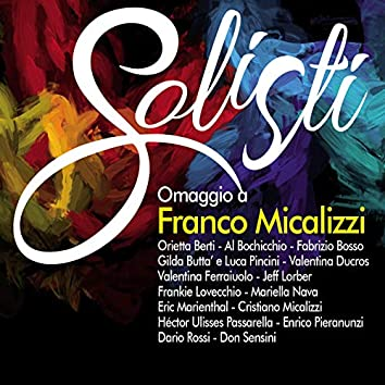 Solisti (Omaggio a Franco Micalizzi)