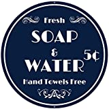Fresh Soap and Water Sign - 12 x 12 Inches - Aluminum - Bathroom Wall Decor - Navy Bathroom Decor - Vintage Blue Signs for Restroom Powder Room Wall Art Farmhouse Pictures Decorations