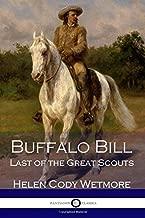 Buffalo Bill: Last of the Great Scouts