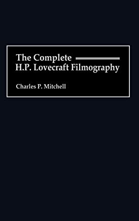 The Complete H.P. Lovecraft Filmography