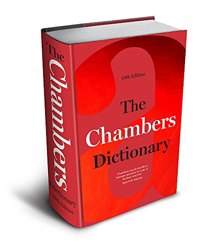 The Chambers Dictionary (13th Edition): The English dictionary of choice...