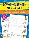Schwungübungen Ab 4 Jahren: Das große Übungsheft für den Kindergarten und Vorschule zur Förderung der Konzentration und Feinmotorik - Inkl. Links- und ......