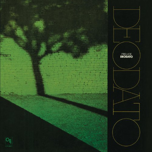 Prelude (CTI Records 40th Anniversary Edition - Original Recording Remastered)