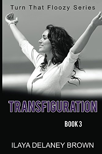 Transfiguration: Turn That Floozy Series (English Edition)
