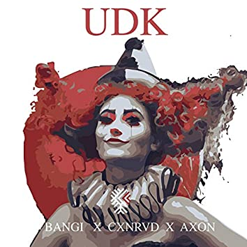 UDK (feat. Cxnrvd & Axon)