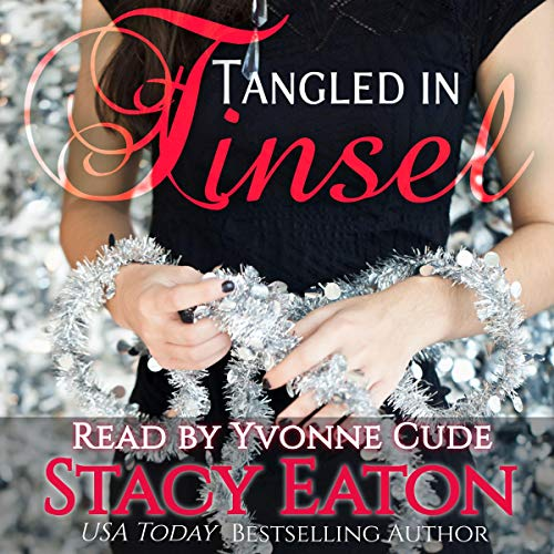 Tangled in Tinsel Audiobook By Stacy Eaton cover art