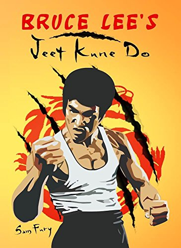 Bruce Lee's Jeet Kune Do: Jeet K...
