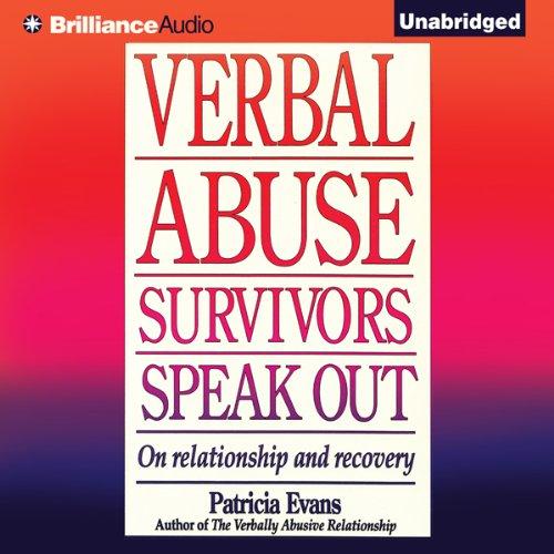 Verbal Abuse: Survivors Speak Out audiobook cover art
