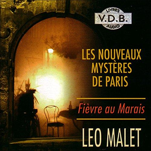 Couverture de Fièvre au Marais (Les nouveaux mystères de Paris 3)