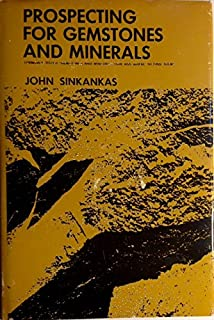 Prospecting for Gemstones and Minerals