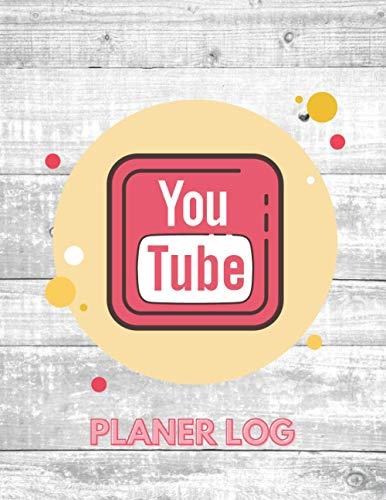 Youtube Planer Log: YouTube Kanal Journal, Monetarisierung, Aufrufe, Wiedergabezeit, plane deine Video Uploads, feiere deine Subscriber, Content Planer Journal für Youtuber und Influencer