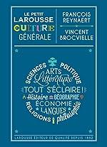 Le Petit Larousse de la culture générale de Vincent Brocvielle