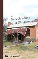 The Poetic Ramblings of an Old Australian