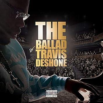 The Ballad Of TravisDeshone
