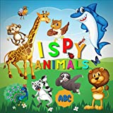 I Spy Animals ABC: Cute Colorful Alphabet A-Z Guessing Game for Little Kids, Toddlers and Preschool Ages 3-6 | Perfect for Gift! (English Edition)