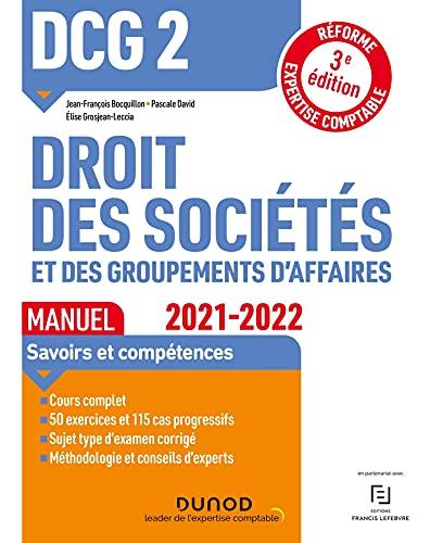 DCG 2 Droit des sociétés et des groupements d'affaires - Manuel - 2021/2022: Réforme Expertise comptable (2021-2022)