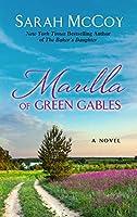 Marilla of Green Gables (Thorndike Press Large Print Historical Fiction)