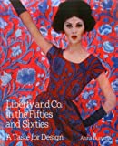 Liberty and Co. in the Fifties and Sixties: A Taste for Design