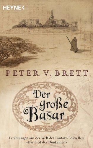 Der große Basar: Roman (Erzählungen aus Arlens Welt 1)