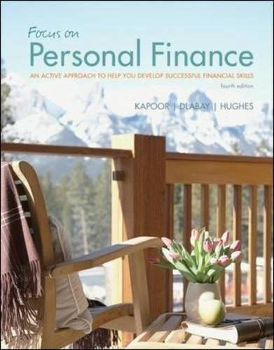 Focus on Personal Finance: An Active Approach to Help You Develop Successful Financial Skills (McGraw-Hill/Irwin Series