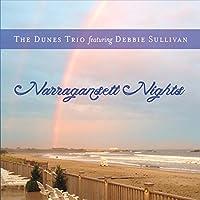 Narragansett Nights (Feat. Debbie Sullivan)