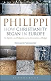 Philippi How Christianity Began In Europ